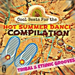 VARIOUS - Cool Beats For The Hot Summer Dance Compilation (Tribal & Ethnic Grooves) (Front Cover)