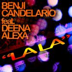 CANDELARIO, Benji feat DEENA ALEXA - LaLa (Front Cover)