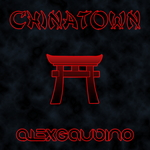 GAUDINO, Alex - Chinatown (Front Cover)