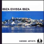 VARIOUS - Ibiza Eivissa Ibiza (Front Cover)