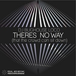 DJ BUGHOUSELOCO - Theres No Way (Front Cover)