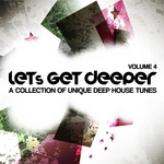 VARIOUS - Let's Get Deeper Vol 4 (A Collection Of Unique Deep House Tunes) (Front Cover)