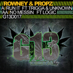 ROWNEY & PROPZ - Run It/No Messin (Front Cover)