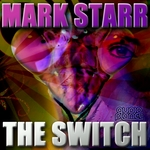 MARK STARR - The Switch (Front Cover)