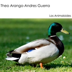 THEO ARANGO/ANDRES GUERRA - Los Animaloides (Front Cover)