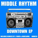 MIDDLE RHYTHM - Downtown EP (Front Cover)