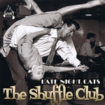 SHUFFLE CLUB, The - Late Night Cats (Front Cover)