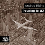 FRISINA, Andrea - Traveling To JFK (Front Cover)