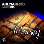 ARENA BROS feat KIA - Money (Front Cover)
