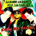 DJ SANNY J/D@NIELE/LOS TIBURONES - Baila En Tanga (Front Cover)