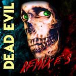 VENGEANCE - Dead Evil Remixes (Front Cover)