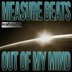 MEASURE BEATS - Out Of My Mind (Front Cover)