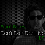 Don't Back Don't No EP