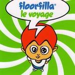FLOORFILLA - Le Voyage (Front Cover)