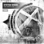 SYSTEM SHOCK - The Adrenaline (Front Cover)