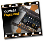 GROOVE 3 INC - Kontakt Explained (Video Tutorial) (Front Cover)