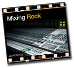 GROOVE 3 INC - Mixing Rock (Video Tutorial) (Front Cover)