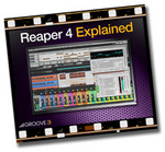 GROOVE 3 INC - Reaper 4 Explained (Video Tutorial) (Front Cover)