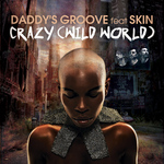 DADDY'S GROOVE feat SKIN - Crazy (Wild World) (Front Cover)