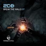 Break The Walls EP