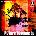 MUCKY WORK - Nature Essence (Front Cover)