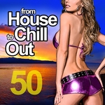 VARIOUS - From House To Chill Out (50 Selected Stylish Grooves For Love Fun & Relax) (Front Cover)