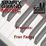 Simply Grand Music Presents Fran Farley