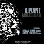 B POINT - Molecular EP (Front Cover)