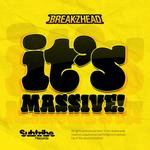 BREAKZHEAD - It's Massive (Front Cover)