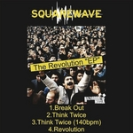 SQUARE WAVE - The Revolution EP (Front Cover)