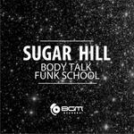SUGAR HILL - Funk School (Front Cover)