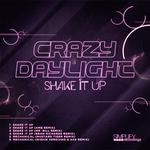 CRAZY DAYLIGHT - Shake It Up (Front Cover)