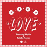 DIAMOND LIGHTS/TALISHA KARRER - Good Love EP (Front Cover)