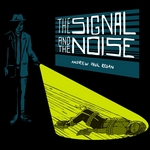 ANDREW PAUL REGAN - The Signal & The Noise (Front Cover)