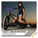 DJ KAYA - Ride On The Rhythm (Front Cover)