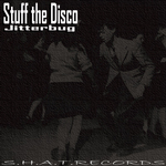 STUFF THE DISCO - Jitterbug (Front Cover)