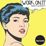 GAUNTLETT, Marcus - Work On It (Front Cover)