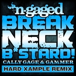CALLY GAGE/GAMMER - Breakneck Bastard (Hard Xample remix) (Front Cover)