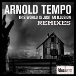 This World Is Just An Illusion Remixes
