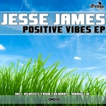 JESSE JAMES - Positive Vibes (Front Cover)