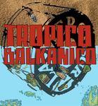 LA MERCOSUR - Tropico Balkanico (Front Cover)