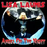 LAUNIS, Lisa - Angel Of The Night (Front Cover)