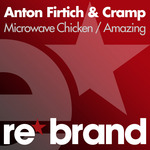ANTON FIRTICH/CRAMP - Microwave Chicken/Amazing (Front Cover)