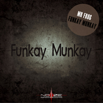 MR FROG - Funkay Munkay (Front Cover)
