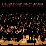 STEREO SOUND feat VALENTINE - Symphony Of Love (Front Cover)