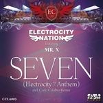 ELECTROCITY NATION feat MR X - Seven (Electrocity 7 Anthem) (Front Cover)