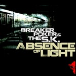 BREAKER POKER/THE SK - Absence Of Light (Front Cover)