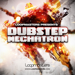 LOOPMASTERS - Dubstep Mechatron (Sample Pack WAV/APPLE/LIVE/REASON) (Front Cover)
