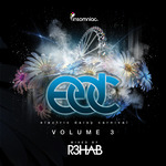 R3HAB/VARIOUS - Electric Daisy Carnival Vol 3 (mixed by R3hab) (DJ mix) (Front Cover)