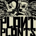 PLANT PLANTS - Plant Plants EP2 (Front Cover)